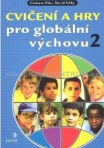 Cvičení a hry pro globální výchovu II