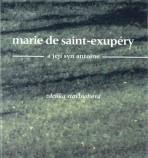 Marie de Sait-Exupéry a její syn Atoine