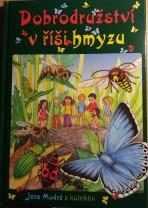 Dobrodružství v říši hmyzu